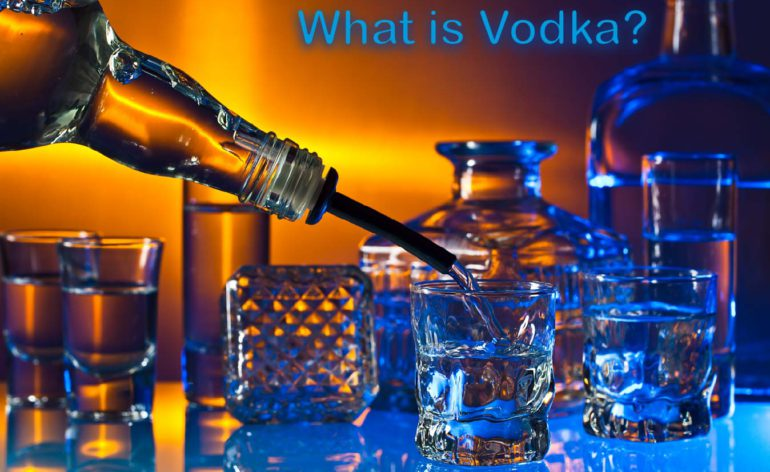 What is Vodka