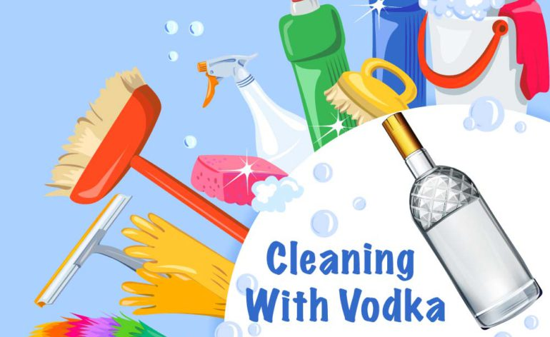 DIY Cleaning with Vodka
